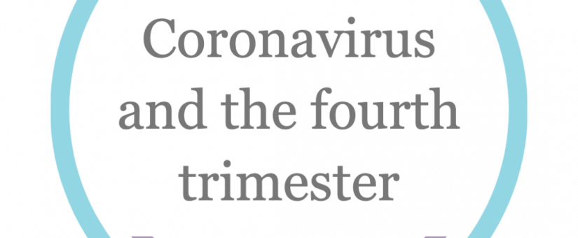Coronavirus and the 4th Trimester